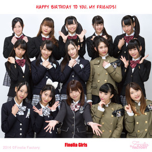 Finolia Girls「HAPPY BIRTHDAY TO YOU , MY FRIEND!」