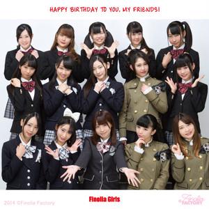 Finolia Girls「HAPPY BIRTHDAY TO YOU , MY FRIEND!」