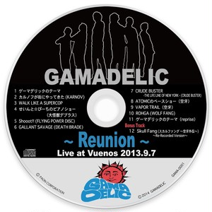 Reunion ~ Live at Vuenos 2013.9.7 (バルク盤)