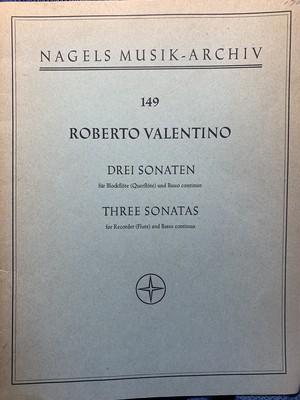 """Drei Sonaten für Blockflöte und Basso continuo 【作曲家:Robert Valentino】出版社:Kassel Nagels Musik-Alchiv 149/Bärenreter 1967年 """""""