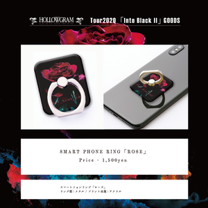 "HOLLOWGRAM ""tour Into Black II"" SMARTPHONE RING「ROSE」"