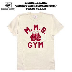 """MIGHTY MICK'S BOXING GYM"" STRAW CREAM FREEWHEELERS/フリーホイーラーズ POWER WEAR/パワーウェア Lot 2025001 Tシャツ / カットソー"