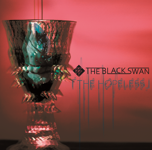 THE BLACK SWAN/1st SINGLE「THE HOPELESS」 TYPE-「聴」