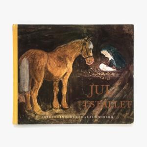 アストリッド・リンドグレーン「Jul i stallet(馬小屋のクリスマス)」《1978-01》