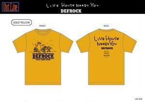 LIVE HOUSE NEEDS YOU Tシャツ/DEFROCK(UM-008)