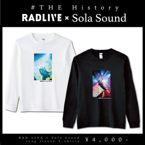 【RAD LIVE × Sola Sound】#THE History - RAD LIVE × Sola Sound