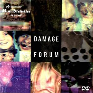 Hair Stylistics DVD「DAMAGE FORUM」
