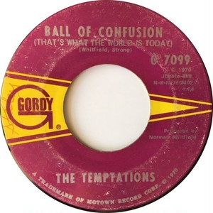 Temptations, The – Ball Of Confusion (That's What The World Is Today) / It's Summer