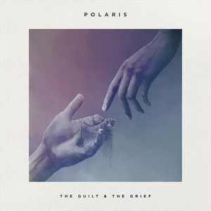 "[10"" レコード] POLARIS/ The Guilt and the Grief"