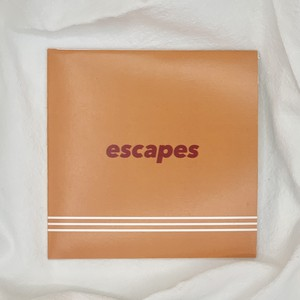 escapes / escapes-EP