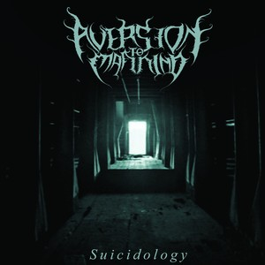 [Maa 015] Aversion to Mankind - Suicidology / CD