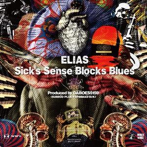ELIAS/Sick's Sense Blocks Blues