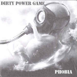 DIRTY POWER GAME:DRUNKARDS/PHOBIA