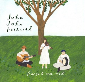 CD「Forget me not / John John Festival」