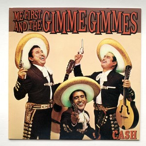 Me First and the Gimme Gimmes『 Cash 』