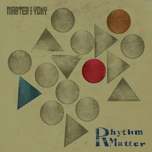 【LP】Marter & Yony - Rhythm Matter