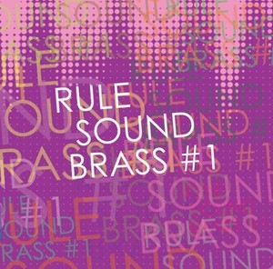 RULE SOUND BRASS #1 / V.A