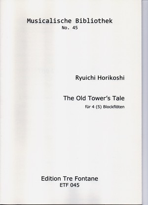 The Old Tower's Tale(古い塔の話)