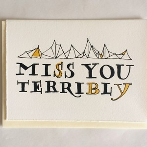 Miss You Terribly Card