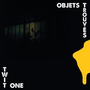 【残りわずか/LP】Twit One - Objets Trouves