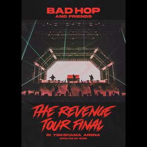 BAD HOP THE REVENGE TOUR FINAL TICKET
