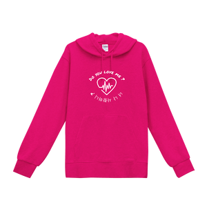 PINK DO YOU LOVE ME? HOODIE
