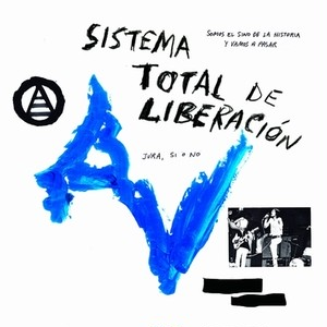 ANARQUIA VERTICAL - sistema total de liberacion LP+DOWNLOAD