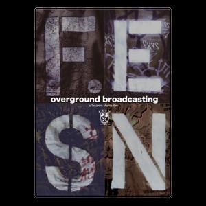 FESN / REVIVAL DVD / 9th 「OVERGROUND BROADCASTING」/ スケートビデオ / DVD