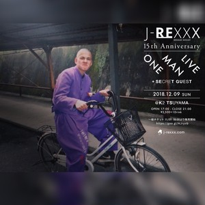 J-REXXX 15th ANIVV ONE MAN LIVE