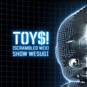 「TOY$!(scrambled mix)」