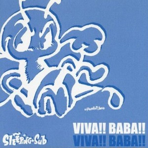 VIVA!BABA!!/SLEEPING SUB CD