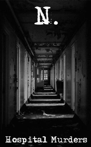 N. - Hospital Murders  Tape
