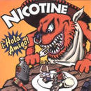 CD / NICOTINE / HOLA AMIGO