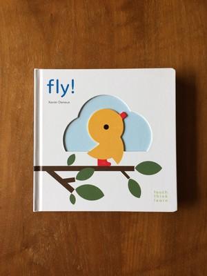 Fly! / Xavier Deneux / グザビエ・ドゥヌ / ちょっとずつ ちょっとずつ