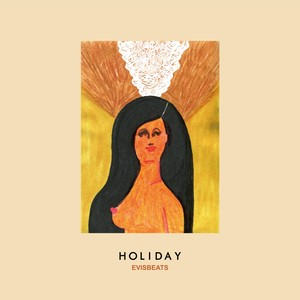 【予約】(2CD)EVISBEATS 「HOLIDAY」限定盤2CD+EVISBEATS EXCLUSIVE MIX CD