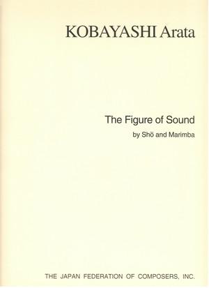 K03i11 The Figure of Sound(Sho,Marimba/A. KOBAYASHI /Full Score)