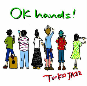 【TU-KO JA22】  1st mini album『OK hands!!』