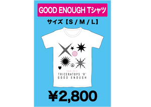 GOOD ENOUGH Tシャツ