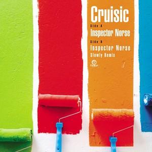 """【残りわずか/7""""】cruisic - Inspector Norse"""