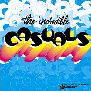 """The Incredible Casuals – Doin' Time   7"""""""