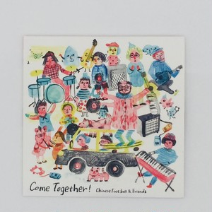 V/A 「Come Together!」Chinese Football and Friends