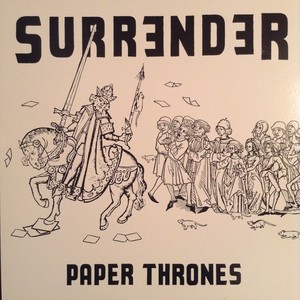 surrender / paper thrones 12""