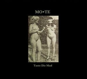 Mo*Te – Taste Die Mad(CD)