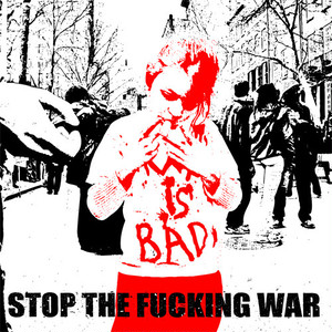 STOP THE FUCKING WAR - CD