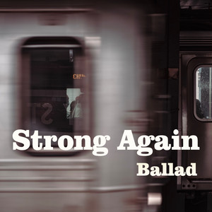 Strong Again-バラード-