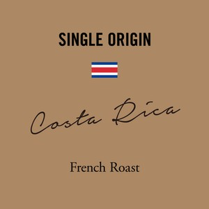 コスタリカ|深煎り −French Roast−|200g