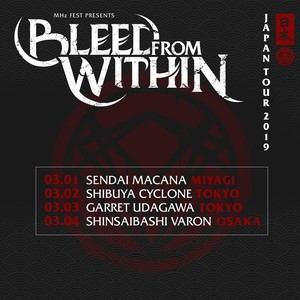 [3/1仙台 & 3/4大阪] BLEED FROM WITHIN JAPAN TOUR 2019 w/DESPITE EXILE