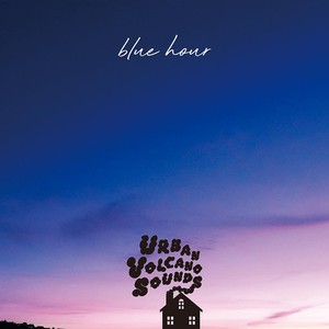 【予約/CD】URBAN VOLCANO SOUNDS - blue hour