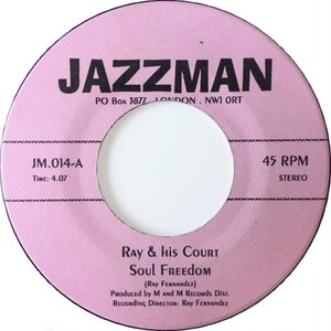 Ray & His Court ‎– Soul Freedom / Cookie Crumbs