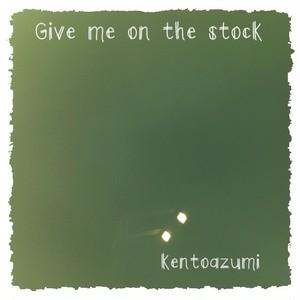 kentoazumi 3rd Album Give me on the stock(MP3)
